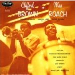 (JAZZ)Clifford Brown & Max Roach「Clifford Brown & Max Roach」